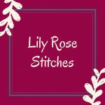 Lily Rose Stitches